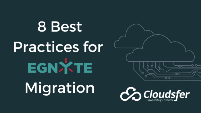 8 Best Practices for Egnyte Migration
